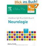 mediscript Kurzlehrbuch Neurologie: mit Zugang zur mediscript Lernwelt