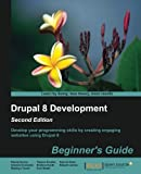 img - for Drupal 8 Development: Beginner's Guide - Second Edition book / textbook / text book