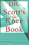 41WUH9HempL. SL160 Dr. Scotts Knee Book: Symptoms, Diagnosis, and Treatment of Knee Problems Including Torn Cartilage, Ligament Damage, Arthritis, Tendinitis, Arthroscopic Surgery, and Total Knee Replacement