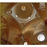 O Gemma Lux-Complete Isorhythmic Motets