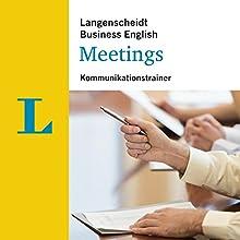 Meetings - Kommunikationstrainer (Langenscheidt Business English) (       ungekürzt) von div. Gesprochen von: div.