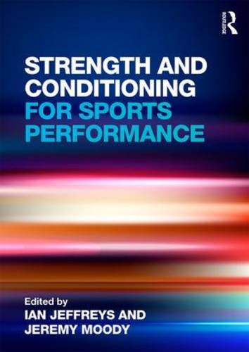 Strength and Conditioning for Sports Performance