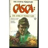 The African Mercenary (Casca, No. 12)