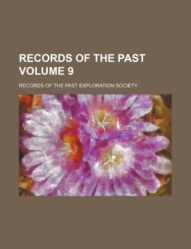 Records of the past Volume 9