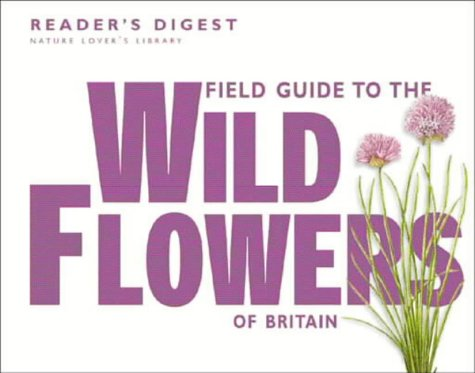 field-guide-to-the-wild-flowers-of-britain-nature-lovers-library