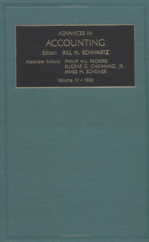 Advances in Accounting: Vol 11 (Advances in Accounting) (Advances in Accounting No. 1)