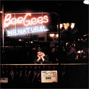 The Bee Gees - Mr. Natural - Zortam Music