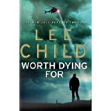 "Worth Dying For (Jack Reacher)von ""Lee Child"""