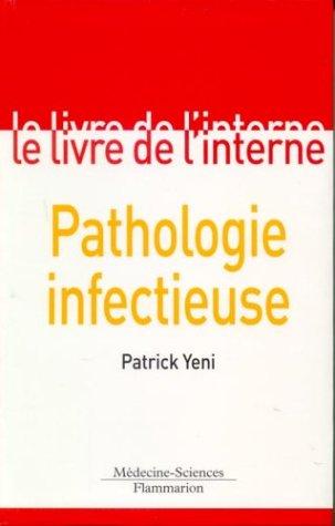 Livre > Le livre de l'interne : Pathologie infectueuse