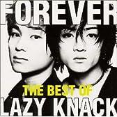 FOREVER -THE BEST OF LAZY KNACK-