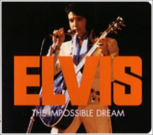 Elvis Presley - Impossible Dream - Zortam Music