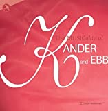 The Musicality of Kander & Ebb