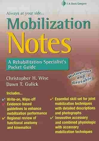 Mobilization Notes: A Rehabilitation Specialist's Pocket...