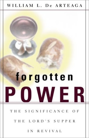 Forgotten Power: The Significance of the Lord's Supper in Revival