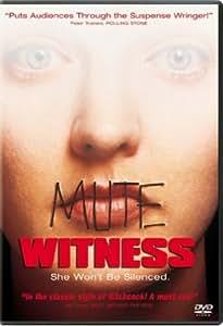 Mute Witness (Bilingual)