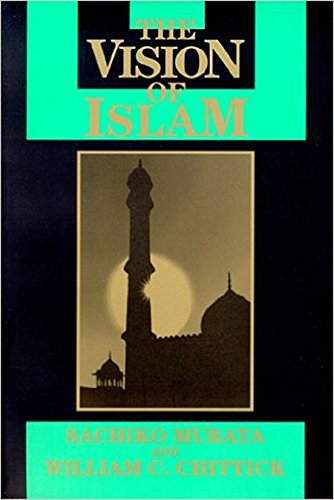 Vision of Islam (Visions of Reality. Understanding Religions)