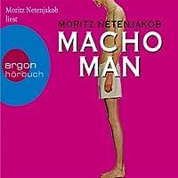 Macho Man Hörbuch