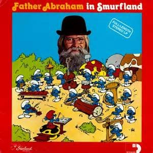 Father Abraham In Smurfland - Father Abraham
