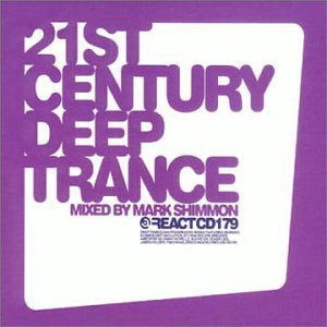Various Artists - 21st Century Deep Trance (Mixed By Mark Shimmon) [UK] Disc 3 - Zortam Music