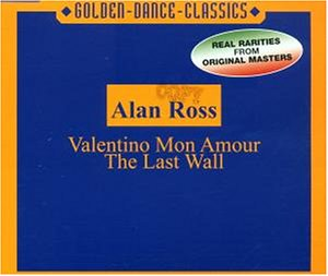 Alan Ross - Valentino Mon Amour - the Last Wall - Zortam Music