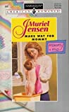 Make Way For Mommy (Mommy And Me) (Harlequin American Romance) (0373166060) by Muriel Jensen