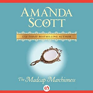 The Madcap Marchioness | [Amanda Scott]