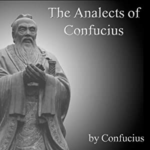 The Analects of Confucius | [Confucius]