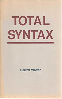 Watten, Total Syntax