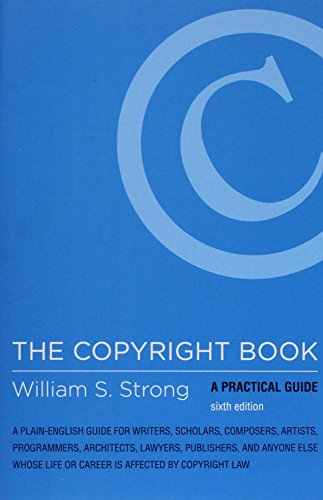 The Copyright Book: A Practical Guide (MIT Press)