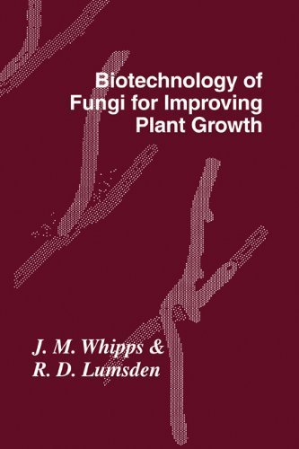 Biotechnology of Fungi for Improving Plant Growth (British Mycological Society Symposia) by Whipps, J. M. published by Cambridge University Press Hardcover