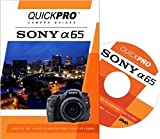 Sony A65 Quick Pro Camera Guides (1- 1/2 Hour Tutorial DVD For Sony a65)