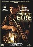 Tropa De Elite - Direção: Jose Padilha