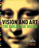 Vision and art :  the biology of seeing /