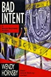 Bad Intent: A Maggie MacGowen Mystery (0525938176) by Hornsby, Wendy