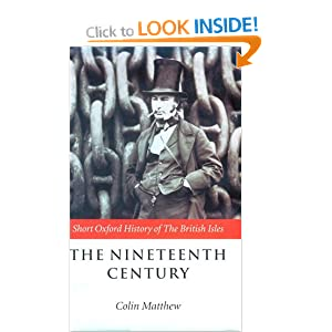 The Nineteenth Century: The British Isles, 1815-1901 (Shot Oxford History of the British Isles)