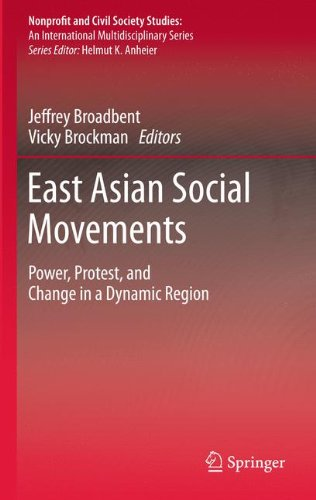 East Asian Social Movements: Power, Protest, and Change in a Dynamic Region (Nonprofit and Civil Society Studies)