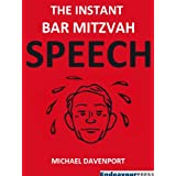 The Instant Bar Mitzvah Speechby Michael Davenport