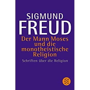 eBook Cover für  Der Mann Moses und die monotheistische Religion Schriften xFC ber die Religion