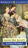 Little Women (World's Classics) (0192827650) by Louisa May Alcott
