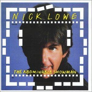 NICK LOWE - Abominable Showman - Zortam Music