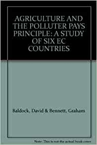 "polluter pays principle case study The fiscal system and the polluter pays principle: a case study of ireland   system correctly targeted so that the polluter pays"" the answer is."