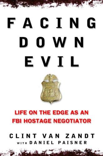 Facing Down Evil, Clint Van Zandt