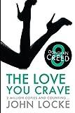 The Love You Crave: a Donovan Creed Novel (Volume 8)