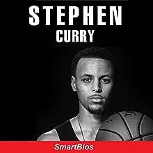 Stephen Curry | Livre audio Auteur(s) :  Smartbios Narrateur(s) : David Boyd