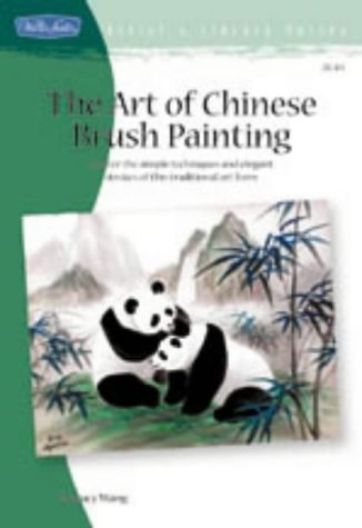 The Art of Chinese Brush Painting (Artist's Library Series)