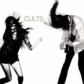 Cults, Cults