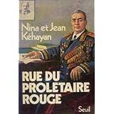 Rue du proletaire rouge : deux communistes fran�ais en u.r.s.s.par Kehayan