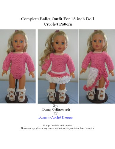 Complete Ballet Outfit For 18-inch Doll Crochet Pattern