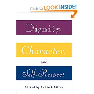 character dignity and self respect essay example Dignity definition, bearing, conduct, or speech indicative of self-respect or appreciation of the formality or gravity of an occasion or situation see more.
