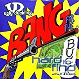 echange, troc Ugly Duckling - Bang for the Buck